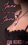 Jane (I'm Still Single) Jones - Joan Reeves
