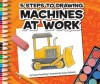 5 Steps to Drawing Machines at Work - Susan Temple Kesselring, Susan Desantis