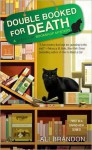 Double-Booked for Death (Black Cat Bookshop Mystery #1) - Ali Brandon
