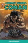 The Savage Sword of Conan Volume 12 - Christopher J. Priest, Larry Yakata, Don Kraar