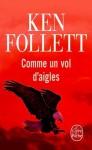 Comme un vol d'aigles - Jean Rosenthal, Ken Follett