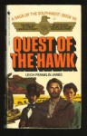 The Quest of the Hawk - Leigh Franklin James