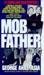 Mobfather - George Anastasia