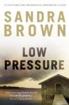 Low Pressure - Sandra Brown