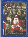 Better Homes and Gardens Christmas from the Heart A Season of Giving - Carol Field Dahlstrom