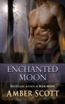 Enchanted Moon - Amber Scott