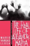 The Real Life of Alejandro Mayta: A Novel - Mario Vargas Llosa