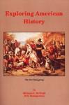 Exploring American History - Michael McHugh, David Henry Montgomery