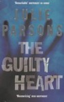 The Guilty Heart - Julie Parsons