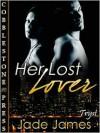 Her Lost Lover - Jade James