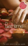 Bathtime: A Collection of Five Erotic Stories - Chris Skilbeck, Jean-Philippe Aubourg, Sommer Marsden
