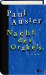 Nacht des Orakels (Gebundene Ausgabe) - Werner Schmitz, Paul Auster
