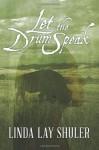Let the Drum Speak (Kwani, Book 3) - Linda Lay Shuler