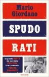 Spudorati: La grande beffa dei costi della politica: false promesse e verità nascoste (Frecce) (Italian Edition) - Mario Giordano