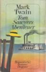Tom Sawyer - Mark Twain, Bodo Primus