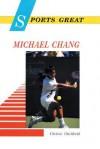 Sports Great Michael Chang - Christin Ditchfield