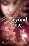 Beyond Evie - Rebecca Burton