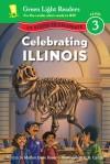 Celebrating Illinois: 50 States to Celebrate - Marion Dane Bauer