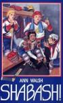 Shabash! - Ann Walsh
