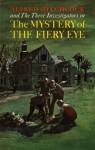 The Mystery of the Fiery Eye - Robert Arthur