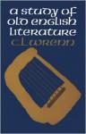 A Study of Old English Literature - C.L. Wrenn