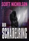 Der Schädelring: Romantischer Thriller - Scott Nicholson