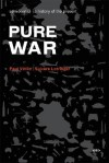 Pure War (Semiotext(e) / Foreign Agents) - Paul Virilio, Sylvère Lotringer