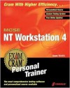 MCSE Workstation 4 Exam Cram Personal Trainer [With CDROM] - Ed Tittel, James Stewart, Kurt Hudson