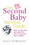 The Second Baby Survival Guide - Naia Edwards