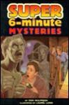 Super 6-minute Mysteries - Don L. Wulffson