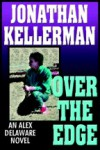 Over The Edge - Jonathan Kellerman, Alexander Adams