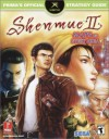 Shenmue II: Prima's Official Strategy Guide - Elizabeth M. Hollinger, David Cassady