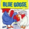 Blue Goose - Nancy Tafuri