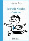 Le Petit Nicolas s'amuse - René Goscinny, Jean-Jacques Sempé