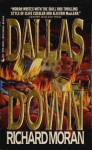 Dallas Down - Richard Moran