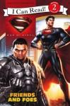 Man of Steel: Friends and Foes - Lucy Rosen, Steven E Gordon, Eric A Gordon
