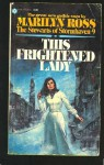 This Frightened Lady - Marilyn Ross