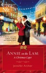 Annie on the Lam: A Christmas Caper - Jennifer Archer