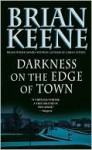 Darkness on the Edge of Town - Brian Keene