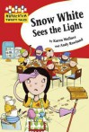 Snow White Sees the Light - Karen Wallace