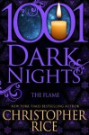 The Flame (1001 Dark Nights) - Christopher Rice