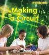 Making a Circuit - Chris Oxlade