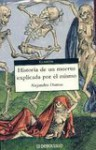Historia De Un Muerto Explicada Por El Mismo/ Story of a Dead Body Explained by Itself (Clasicos / Classics) - Alexandre Dumas