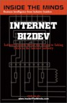 Internet BizDev: Industry Experts Reveal the Secrets to Inking Deals in the Internet Industry - Aspatore Books, InsideTheMinds.com