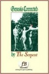 Genesis Corrected (by The Serpent) - D. Patrick Miller