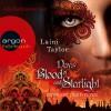 Days of Blood and Starlight (Zwischen den Welten 2) - Laini Taylor, Julia Nachtmann, Argon Verlag
