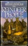 Reindeer People - Megan Lindholm, Mehan Lindholm