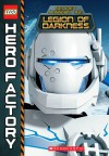 LEGO Hero Factory: Mission #2: Legion of Darkness - Greg Farshtey