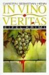 In Vino Veritas - Carsten Sebastian Henn