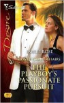 The Playboy's Passionate Pursuit: Monte Carlo Affairs - Emilie Rose